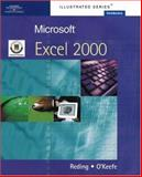 Microsoft Excel 2000 - Illustrated Introductory : European Edition, Reding, Elizabeth Eisner and O'Keefe, Tara Lynn, 1861528280