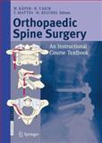 Orthopaedic Spine Surgery : An Instructional Course Textbook, Kfer, Wolfram, 3798518289