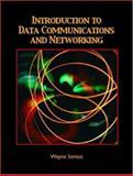 Introduction to Data Communications and Networking, Tomasi, Wayne and Tomasi, Wayne, 0130138282