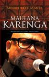 Maulana Karenga : An Intellectual Portrait, Asante, Molefi Kete, 0745648282