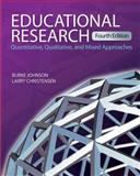 Educational Research : Quantitative, Qualitative, and Mixed Approaches, Johnson, Burke and Christensen, Larry, 1412978289