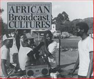 African Broadcast Cultures : Radio in Transition, Graham Furniss, 0852558287