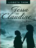 Tessa and Claudine, Lisbeth Thom, 1480808288