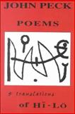 John Peck - Poems and Translations of Hi-Lö 9781878818287