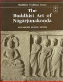 Buddhist Art of Nagarjunakonda, Stone, Elizabeth R., 8120808282