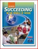 Succeeding in the World of Work, Kimbrell, Grady and Vineyard, Ben S., 0078748283