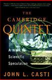 The Cambridge Quintet, John L. Casti, 0201328283
