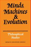 Mind, Machines and Evolution : Philosophical Studies, , 052133828X
