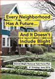 Detroit Blight Removal Task Force Plan,, 069223828X