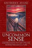 Uncommon Sense, Anthony F. Aveni, 0870818287