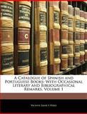A Catalogue of Spanish and Portuguese Books, Vicente Salvá Y. Pérez, 1145348289