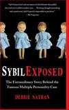 Sybil Exposed, Debbie Nathan, 1439168288