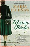 Misión Olvido, Maria Duenas, 1476798281