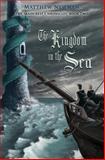 The Kingdom in the Sea, Matthew Newman, 1492918288