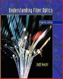Understanding Fiber Optics, Hecht, Jeff, 0130278289