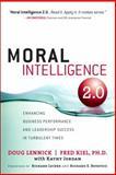 Moral Intelligence 2. 0, Doug Lennick and Fred Kiel, 0132498286