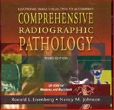 Electronic Image Collection to Accompany Comprehensive Radiographic Pathology, Eisenberg, Ronald L., 0323018289