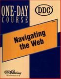 Navigating the Web : Mastering Internet Hypermedia, DDC Publishing Staff and Robbins, Curt, 156243828X