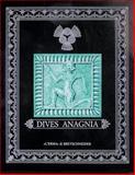 Dives Anagnia : Archeologia Nella Valle Del Sacco, Gatti, Sandra and Ascenzi, Antonio, 8870628280