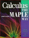 Calculus the Maple Way, Israel, Robert A., 0201828294