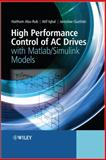 High Performance Control of AC Drives - With Matlab-Simulink Models, , 0470978295