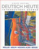 Deutsch Heute : Introductory German, Moeller, Jack R. and Adolph, Winnie, 0618338292