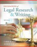 Foundations of Legal Research and Writing, Bast, Carol M. and Hawkins, Margie A., 1133278299