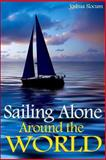 Sailing Alone Around the World, Joshua Slocum, 1482378299