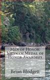 Men of Honor: Vietnam Medal of Honor Awardees, Brian Blodgett, 1499208294