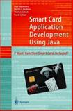 Smart Card Application Development Using Java, Hansmann, Uwe and Nicklous, Martin S., 3540658297