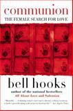 Communion, Bell Hooks, 0060938293
