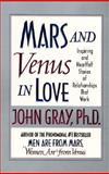 Mars and Venus in Love, John Gray, 0061098299