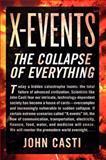 X-Events, John L. Casti, 0062088297