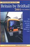 Britain by Britrail 2001, LaVerne Ferguson-Kosinski, 0762708298