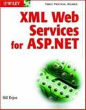 XML Web Services with ASP. NET, Bill Evjen, 0764548298