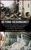 Beyond Redundancy : How Geographic Redundancy Can Improve Service Availability and Reliability of Computer-Based Systems, Bauer, Eric and Adams, Randee, 1118038290