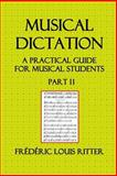 Musical Direction; a Practical Guide for Musical Students. Part II, édéric Ritter, 1500318299