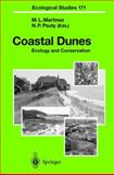 Coastal Dunes : Ecology and Conservation, Martínez, M. L., 3540408290