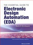 Essential Electronic Design Automation (EDA), Birnbaum, Mark D., 0131828290