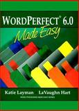 WordPerfect 6.0 Made Easy, Layman, Katie, 0139538291