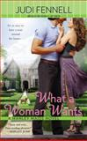 What a Woman Wants, Judi Fennell, 0425268292