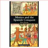 Mexico and the Spanish Conquest : Wars in Context, Hassig, Ross, 0582068290