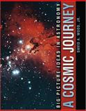 A Cosmic Journey : Big Picture Ideas in Astronomy, Wood, David A., 0757538290