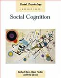 Social Cognition, Bless, Herbert and Fiedler, Klaus, 0863778291