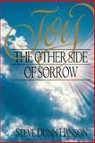 Joy - The Other Side of Sorrow, Steve D. Hanson, 0884948293