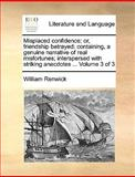 Misplaced Confidence; or, Friendship Betrayed, William Renwick, 1170648290