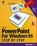 Microsoft PowerPoint for Windows 95 Step by Step : Make Your Point with Powerpoint for Windows 95, Perspection, Inc. Staff, 1556158297