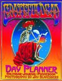 Grateful Dead Day Planner, Grateful Dead Production Staff and Jay Blakesberg, 1888358297