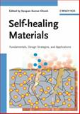 Self-Healing Materials : Fundamentals, Design Strategies, and Applications, , 3527318291
