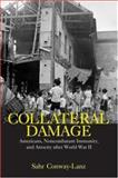 Collateral Damage, Sahr Conway-Lanz, 0415978297